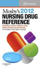 Mosby's 2012 Nursing Drug Reference 25th edition 9780323069175 0323069177