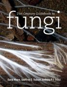 21st Century Guidebook to Fungi 1st Edition 9780521186957 0521186951