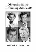 Obituaries in the Performing Arts, 2010 1st edition 9780786486496 078648649X