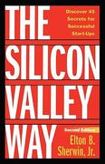 The Silicon Valley Way, Second Edition 1st Edition 9780982796115 0982796110