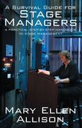 A Survival Guide for Stage Managers 1st Edition 9781432766511 1432766511
