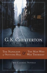 The Napoleon of Notting Hill and the Man Who Was Thursday 1st Edition 9781598566666 1598566660