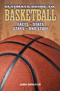 Ultimate Guide to Basketball 0 9781936310029 1936310023