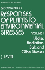 Water, Radiation, Salt, and Other Stresses 2nd Edition 9780323163408 0323163408