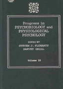 Progress in Psychobiology and Physiological Psychology 0 9780125421188 0125421184