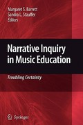 Narrative Inquiry in Music Education 0 9789048182138 9048182131