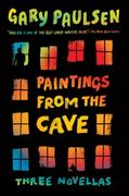 Paintings from the Cave 1st Edition 9780385746847 0385746849