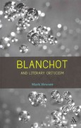 Blanchot and Literary Criticism 1st edition 9781441115232 1441115234