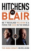 Hitchens vs. Blair 1st Edition 9781770890084 1770890084