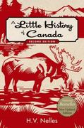 A Little history of Canada, Second Edition 2nd Edition 9780195445626 0195445627