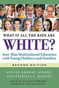 What If All the Kids Are White? 2nd edition 9780807752128 0807752126