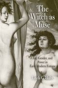 The Witch as Muse 1st Edition 9780812221459 0812221451