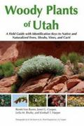 Woody Plants of Utah 1st Edition 9780874218244 0874218241