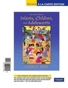 Infants, Children, and Adolescents, Books a la Carte Plus MyDevelopmentLab with eText -- Access Card Package 7th edition 9780205011070 0205011071