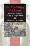 The Anatomy of Blackness 0 9781421402307 1421402300