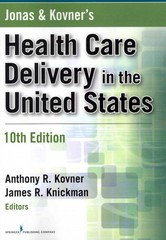 Jonas and Kovner's Health Care Delivery in the United States, Tenth Edition 10th Edition 9780826106889 0826106889