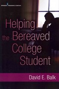 Helping the Bereaved College Student 1st Edition 9780826108784 0826108784
