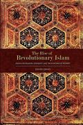 The Rise of Revolutionary Islam 0 9781936400423 1936400421