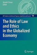 The Role of Law and Ethics in the Globalized Economy 0 9783642100826 3642100821