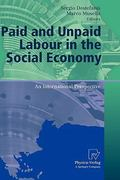 Paid and Unpaid Labour in the Social Economy 0 9783790825794 3790825794