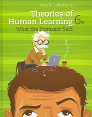 Theories of Human Learning 6th edition 9781111829742 1111829748