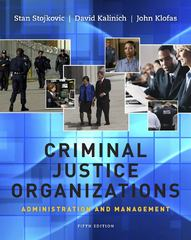 Criminal Justice Organizations 5th Edition 9781111346904 1111346909