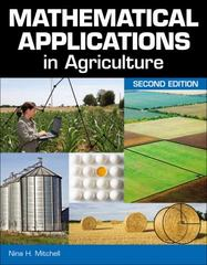 Mathematical Applications in Agriculture 2nd Edition 9781111310660 1111310661
