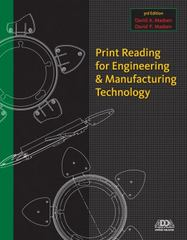 Print Reading for Engineering and Manufacturing Technology 3rd edition 9781133708346 113370834X