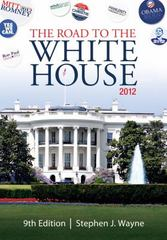 The Road to the White House 2012 9th edition 9781111341503 1111341508
