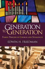 Generation to Generation 1st Edition 9781609189587 1609189582