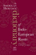The American Heritage Dictionary of Indo-European Roots, Third Edition 3rd Edition 9780547549446 054754944X