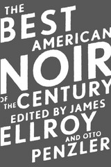 The Best American Noir of the Century 1st Edition 9780547577449 0547577443