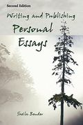Writing and Publishing Personal Essays 2nd edition 9781893067103 1893067106