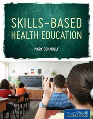 Skills Based Health Education 1st Edition 9781449630201 1449630200