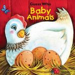 Guess Who Baby Animals 0 9780794421960 0794421962