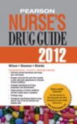 Pearson Nurse's Drug Guide 2012 1st edition 9780132558679 013255867X