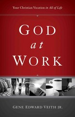 God at Work 1st Edition 9781433524479 1433524473