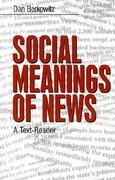 Social Meanings of News 1st edition 9780761900764 0761900764