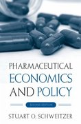 Pharmaceutical Economics and Policy 2nd Edition 9780195300956 0195300955
