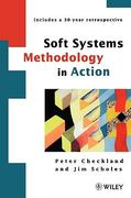 Soft Systems Methodology in Action 1st edition 9780471986058 0471986054