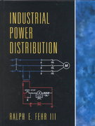 Industrial Power Distribution 1st edition 9780130664624 0130664626