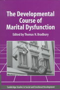 The Developmental Course of Marital Dysfunction 1st edition 9780521028585 0521028582