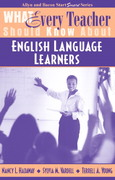 What Every Teacher Should Know about English Language Learners 1st Edition 9780205415045 0205415040
