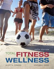 Total Fitness and Wellness 5th edition 9780321522870 0321522877