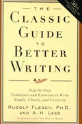 The Classic Guide to Better Writing 50th Edition 9780062730480 0062730487