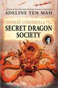 Chinese Cinderella and the Secret Dragon Society 0 9780060567347 0060567341