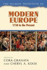 The Human Tradition in Modern Europe, 1750 to the Present 0 9780742554115 0742554112
