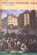 The Revolutionary Era, 1789-1850 3rd Edition 9780393978605 0393978605