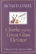 Charlie and the Great Glass Elevator 0 9780375815256 0375815252