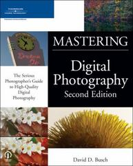 Mastering Digital Photography, Second Edition 2nd edition 9781598630176 1598630172